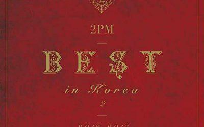 """JAPANESE ALBUM 2PM BEST IN KOREA 2 """"2012-2017"""""""